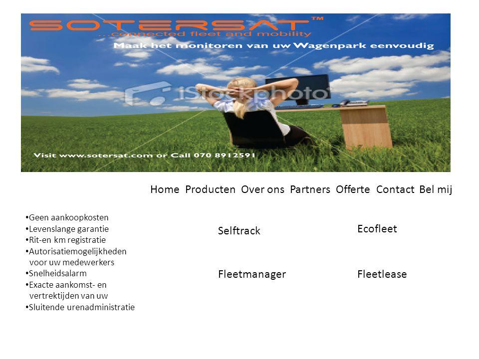 • Geen aankoopkosten • Levenslange garantie • Rit-en km registratie • Autorisatiemogelijkheden voor uw medewerkers • Snelheidsalarm • Exacte aankomst-