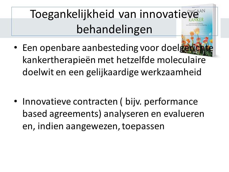 Toegankelijkheid van innovatieve behandelingen • Een openbare aanbesteding voor doelgerichte kankertherapieën met hetzelfde moleculaire doelwit en een