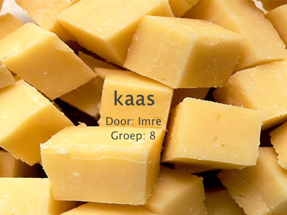 1.Hoe word kaas gemaakt.