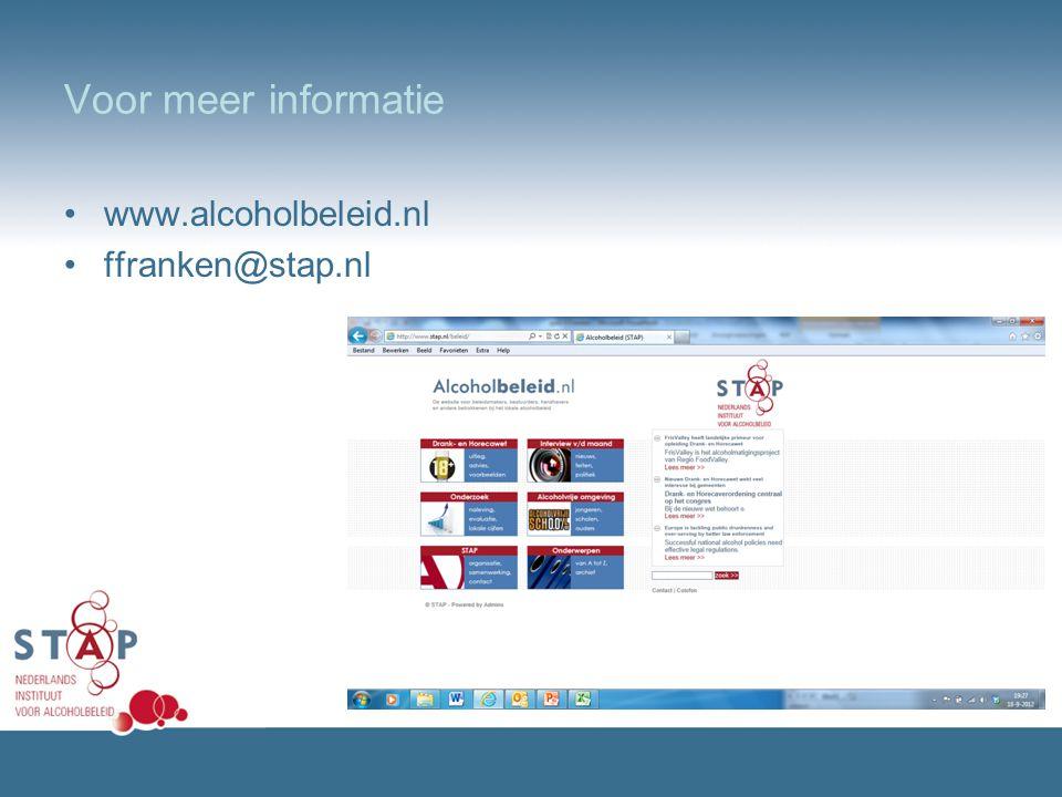 Voor meer informatie •www.alcoholbeleid.nl •ffranken@stap.nl