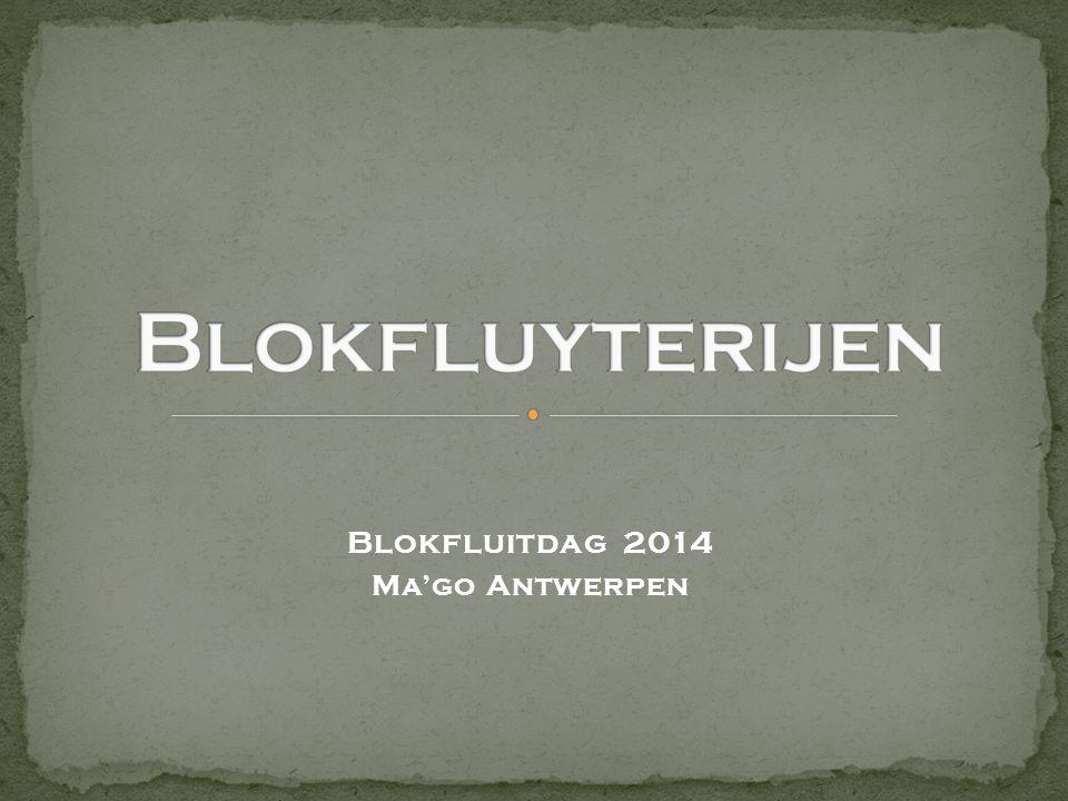 Blokfluitdag 2014 Ma'go Antwerpen