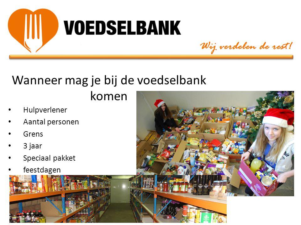 Wanneer mag je bij de voedselbank komen • Hulpverlener • Aantal personen • Grens • 3 jaar • Speciaal pakket • feestdagen
