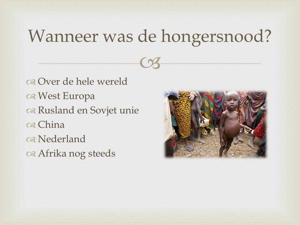   Afrika veel platte land  Grote steden  Braak  Straatarm  Oorlog  Geblokkeerd Duitsers  Hongersnood Hoe ontstond de hongersnood?