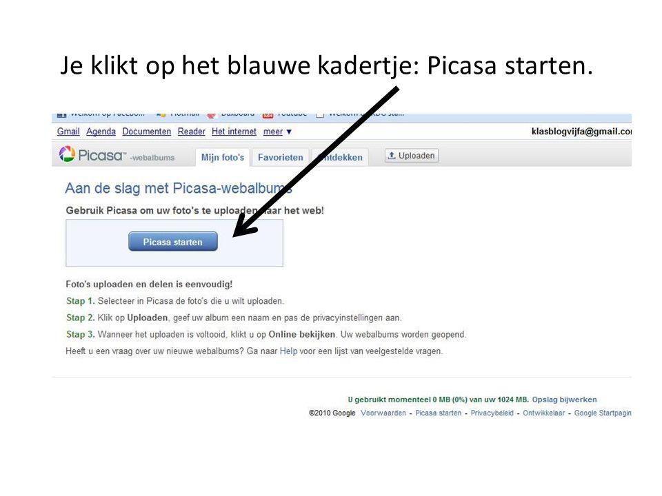 Je klikt op het blauwe kadertje: Picasa starten.