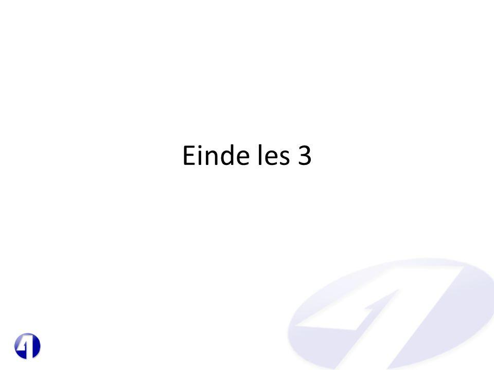 Einde les 3