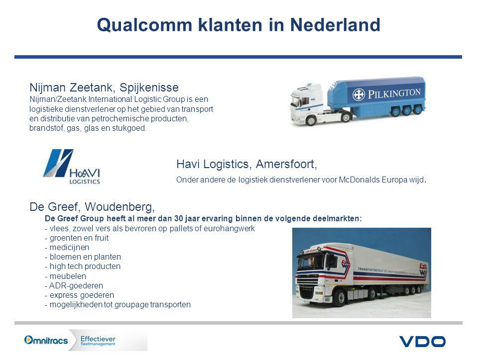 Qualcomm klanten in Nederland Nijman Zeetank, Spijkenisse Nijman/Zeetank International Logistic Group is een logistieke dienstverlener op het gebied van transport en distributie van petrochemische producten, brandstof, gas, glas en stukgoed.