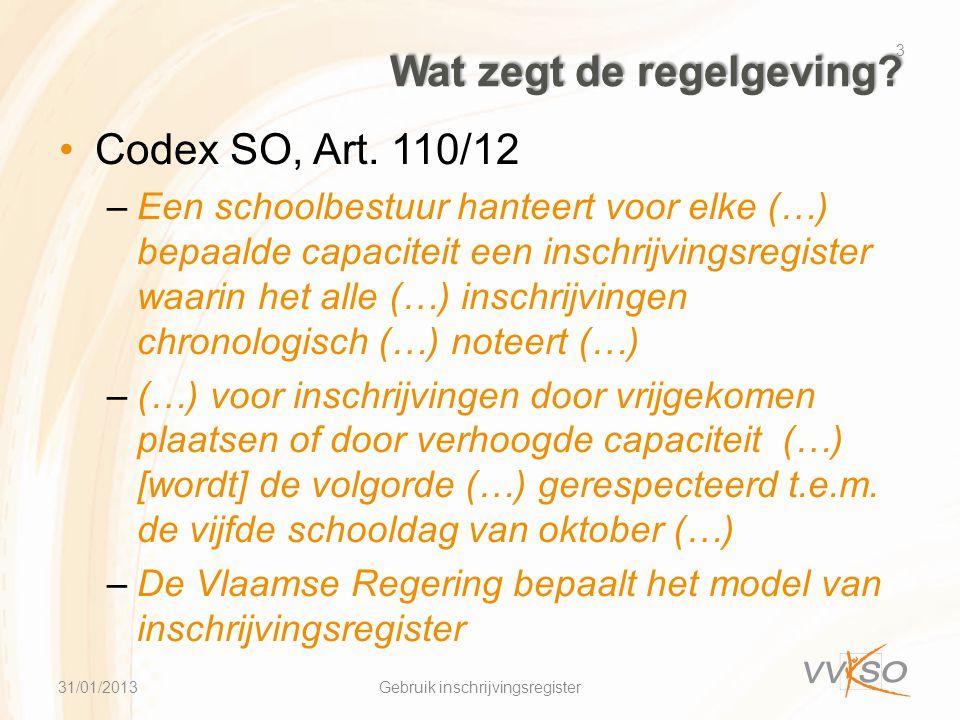 Wat zegt de regelgeving. •Codex SO, Art.