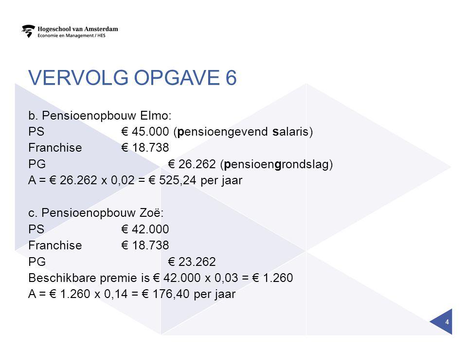 VERVOLG OPGAVE 6 c.