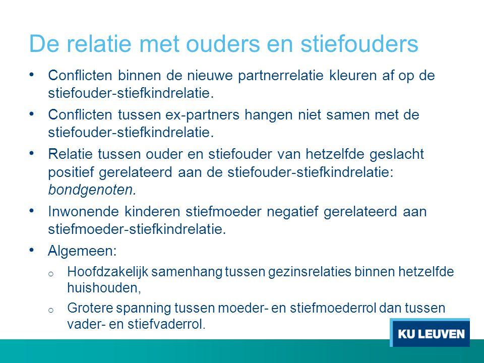 De relatie met ouders en stiefouders • Conflicten binnen de nieuwe partnerrelatie kleuren af op de stiefouder-stiefkindrelatie. • Conflicten tussen ex