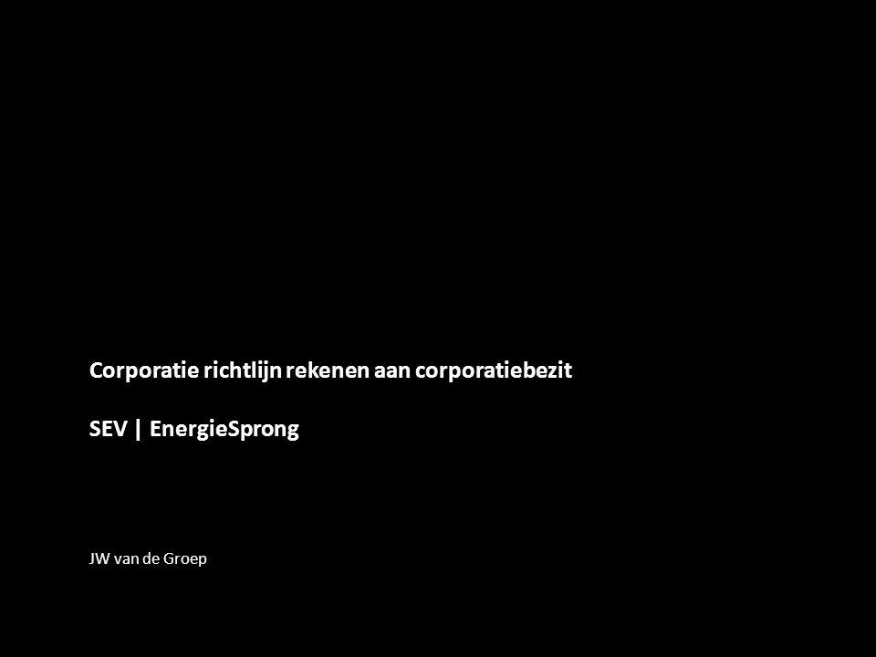 Corporatie richtlijn rekenen aan corporatiebezit SEV | EnergieSprong JW van de Groep