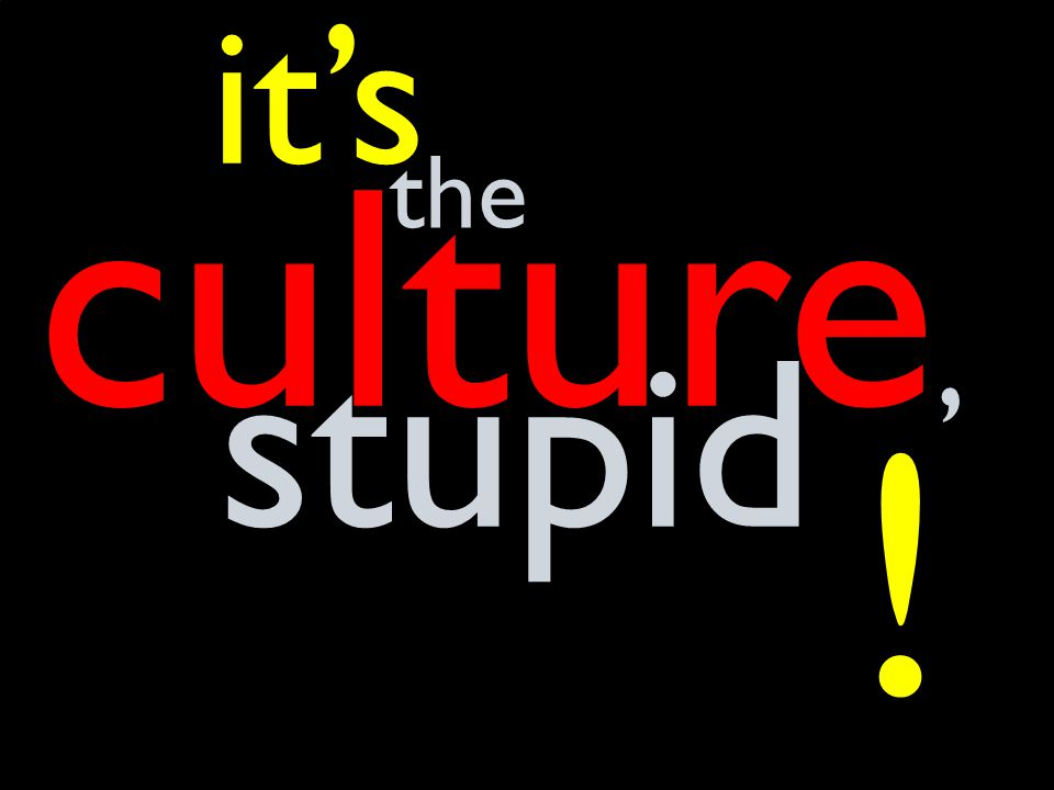 21 culture, it's stupid the !