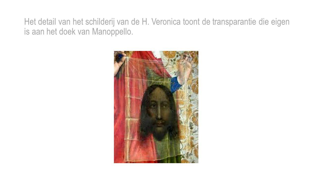Het detail van het schilderij van de H. Veronica toont de transparantie die eigen is aan het doek van Manoppello.