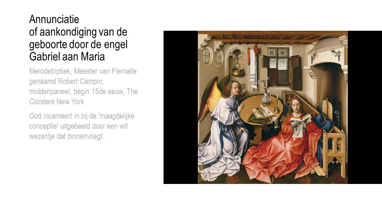Annunciatie of aankondiging van de geboorte door de engel Gabriel aan Maria Merodetriptiek, Meester van Flemalle genaamd Robert Campin, middenpaneel,