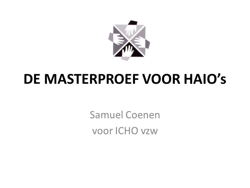 DE MASTERPROEF VOOR HAIO's Samuel Coenen voor ICHO vzw