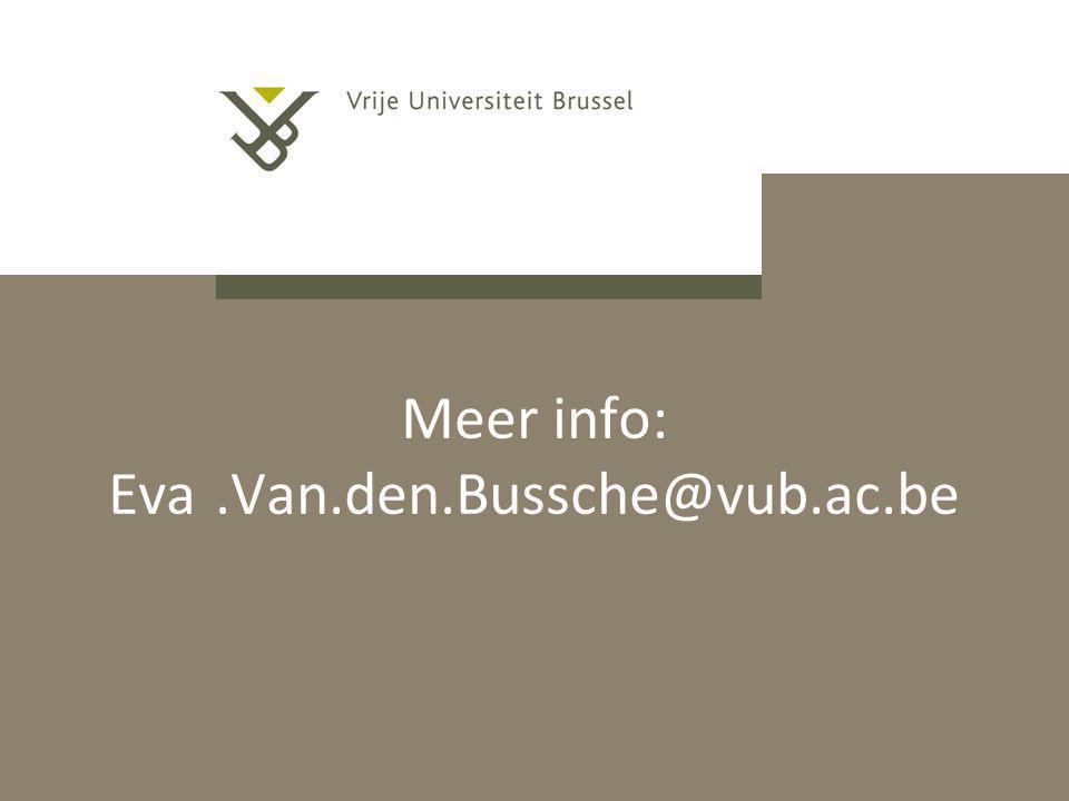 Meer info: Eva.Van.den.Bussche@vub.ac.be