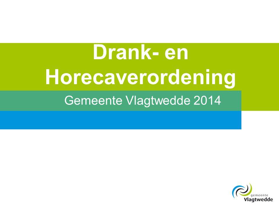 Drank- en Horecaverordening Gemeente Vlagtwedde 2014