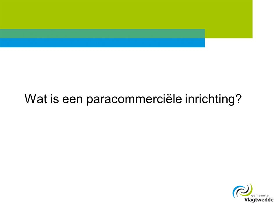 Wat is een paracommerciële inrichting?