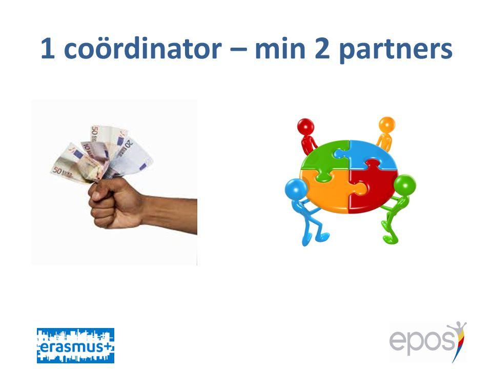 1 coördinator – min 2 partners