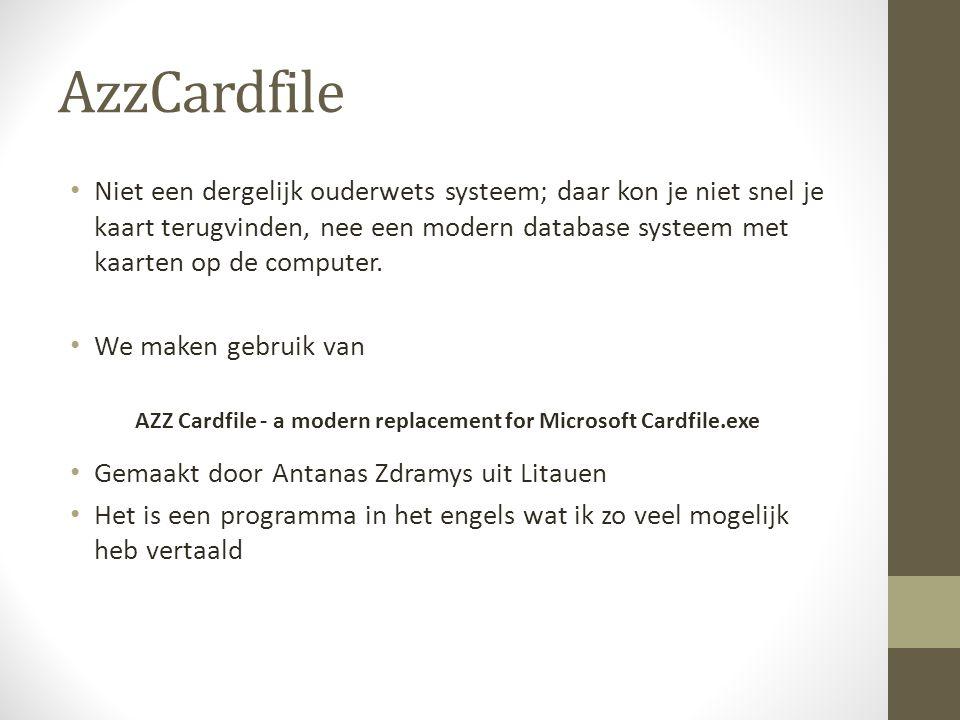 AzzCardfile • Niet een dergelijk ouderwets systeem; daar kon je niet snel je kaart terugvinden, nee een modern database systeem met kaarten op de comp