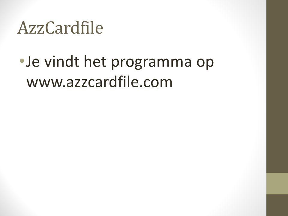 AzzCardfile • Je vindt het programma op www.azzcardfile.com