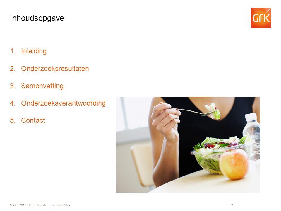© GfK 2012 | Light Voeding | Oktober 201233 In light … zitten bijna geen calorieën Alle respondenten (in %, n = 1264) Met de stelling 'In light … zitten bijna geen calorieën' is men het voor de verschillende producten vaak oneens.