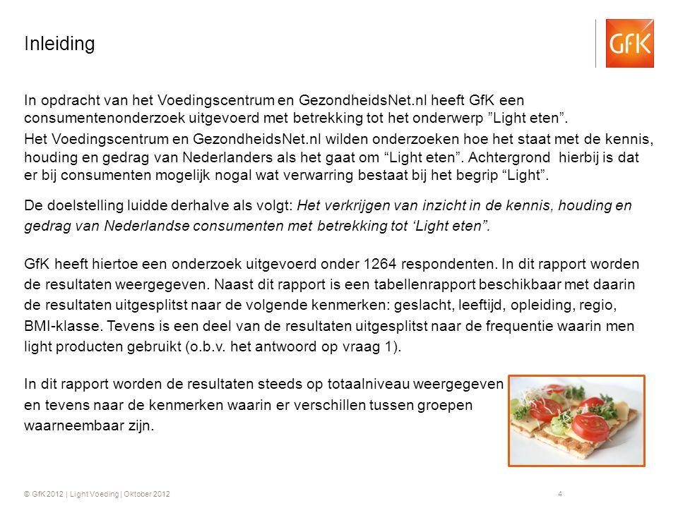 © GfK 2012 | Light Voeding | Oktober 20125 Onderzoeksresultaten