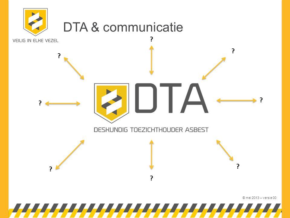 © mei 2013 – versie 00 DTA & communicatie