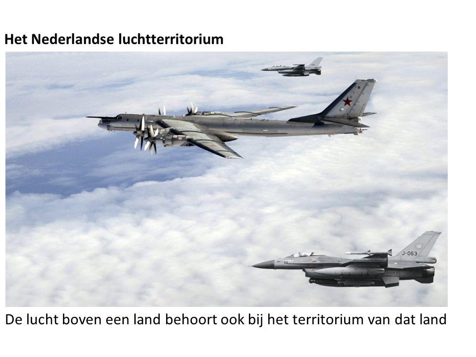 Het Nederlandse luchtterritorium De lucht boven een land behoort ook bij het territorium van dat land
