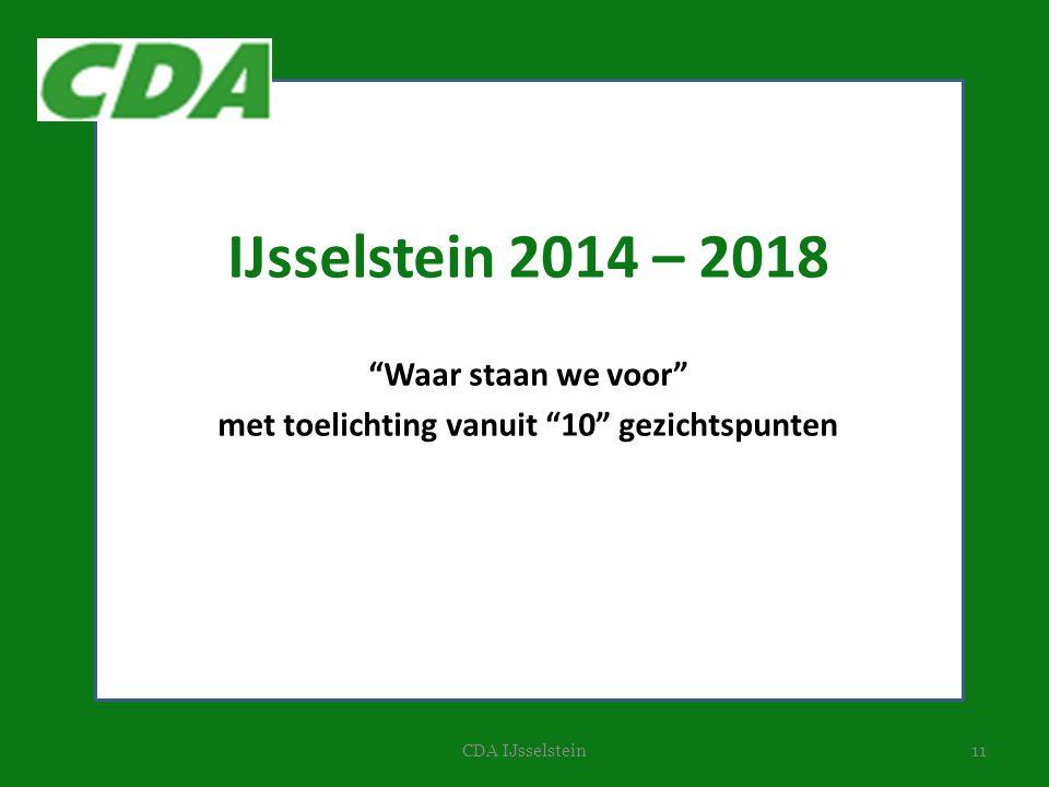 """11CDA IJsselstein IJsselstein 2014 – 2018 """"Waar staan we voor"""" met toelichting vanuit """"10"""" gezichtspunten"""