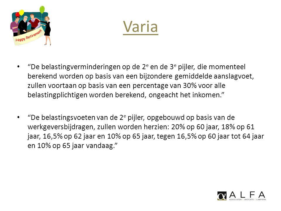 """Varia • """"De belastingverminderingen op de 2 e en de 3 e pijler, die momenteel berekend worden op basis van een bijzondere gemiddelde aanslagvoet, zull"""