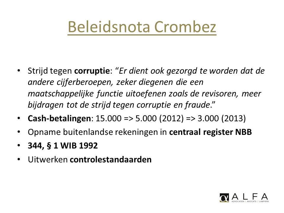 """Beleidsnota Crombez • Strijd tegen corruptie: """"Er dient ook gezorgd te worden dat de andere cijferberoepen, zeker diegenen die een maatschappelijke fu"""