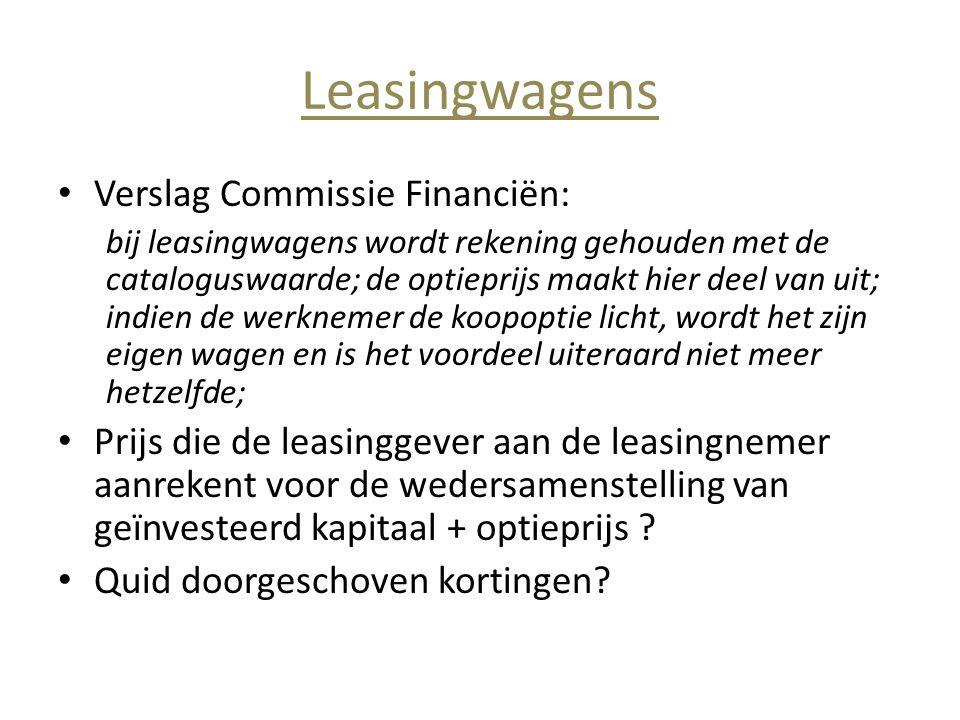 Leasingwagens • Verslag Commissie Financiën: bij leasingwagens wordt rekening gehouden met de cataloguswaarde; de optieprijs maakt hier deel van uit;