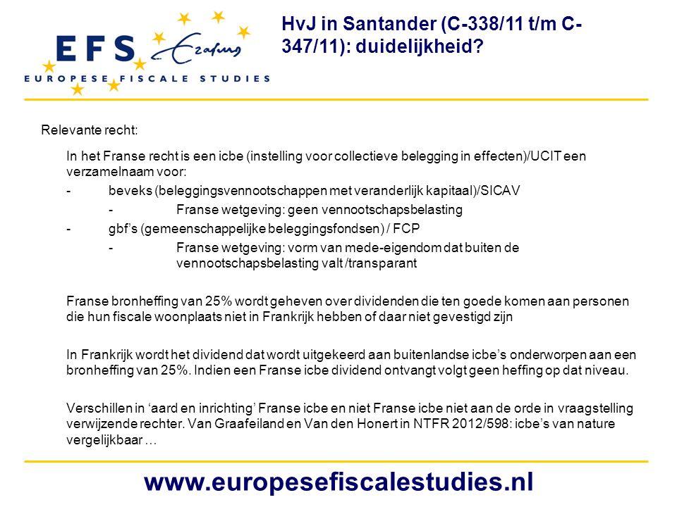 Relevante recht: In het Franse recht is een icbe (instelling voor collectieve belegging in effecten)/UCIT een verzamelnaam voor: -beveks (beleggingsve
