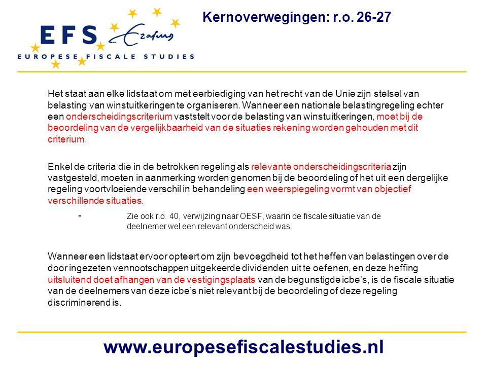 Het staat aan elke lidstaat om met eerbiediging van het recht van de Unie zijn stelsel van belasting van winstuitkeringen te organiseren. Wanneer een