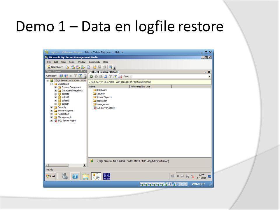 Demo 1 – Data en logfile restore
