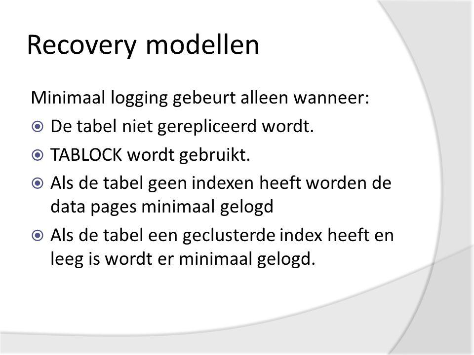 Minimaal logging gebeurt alleen wanneer:  De tabel niet gerepliceerd wordt.