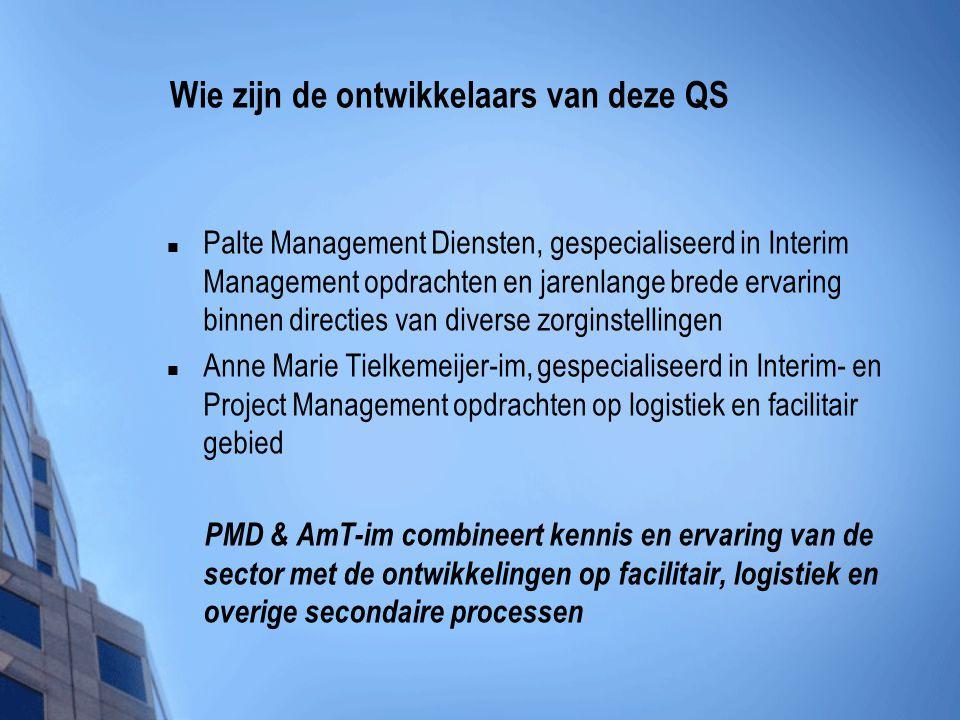 Wie zijn de ontwikkelaars van deze QS  Palte Management Diensten, gespecialiseerd in Interim Management opdrachten en jarenlange brede ervaring binne