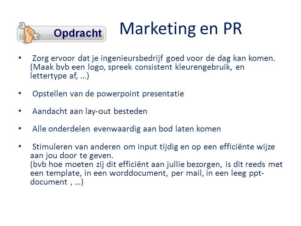 Marketing en PR • Zorg ervoor dat je ingenieursbedrijf goed voor de dag kan komen.