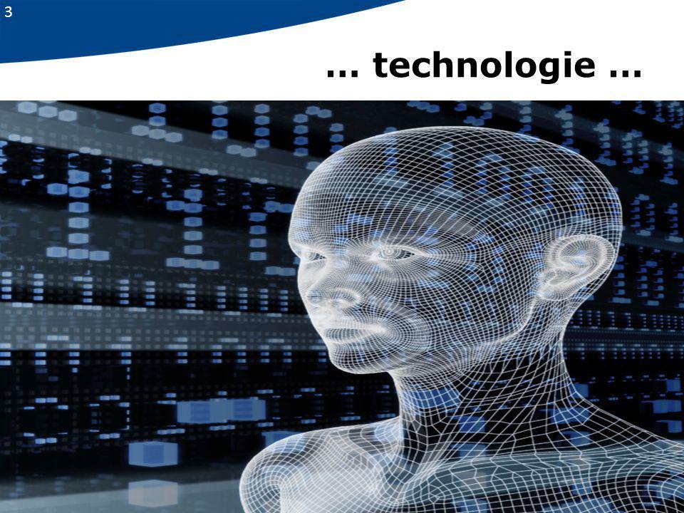 3 … technologie …