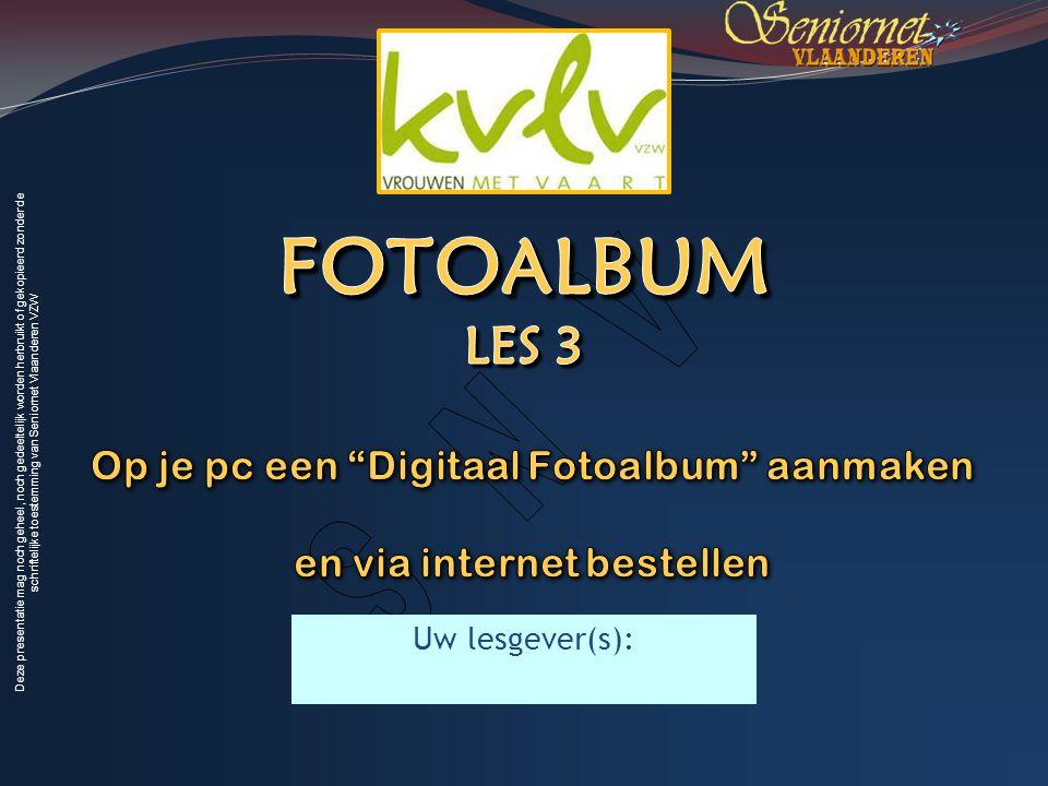 Deze presentatie mag noch geheel, noch gedeeltelijk worden herbruikt of gekopieerd zonder de schriftelijke toestemming van Seniornet Vlaanderen VZW Uw