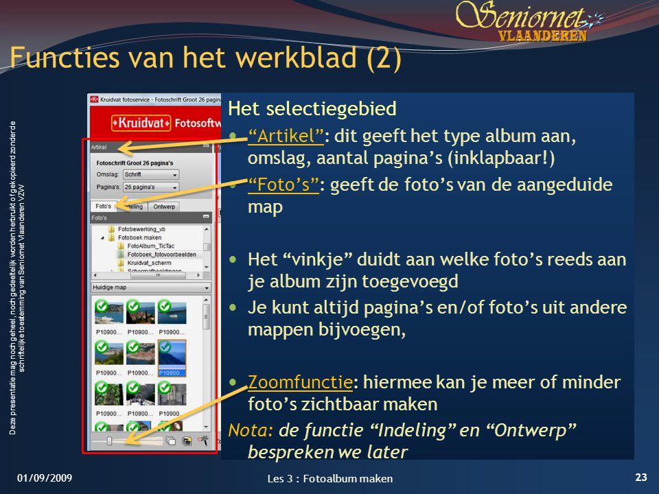 Deze presentatie mag noch geheel, noch gedeeltelijk worden herbruikt of gekopieerd zonder de schriftelijke toestemming van Seniornet Vlaanderen VZW Fu