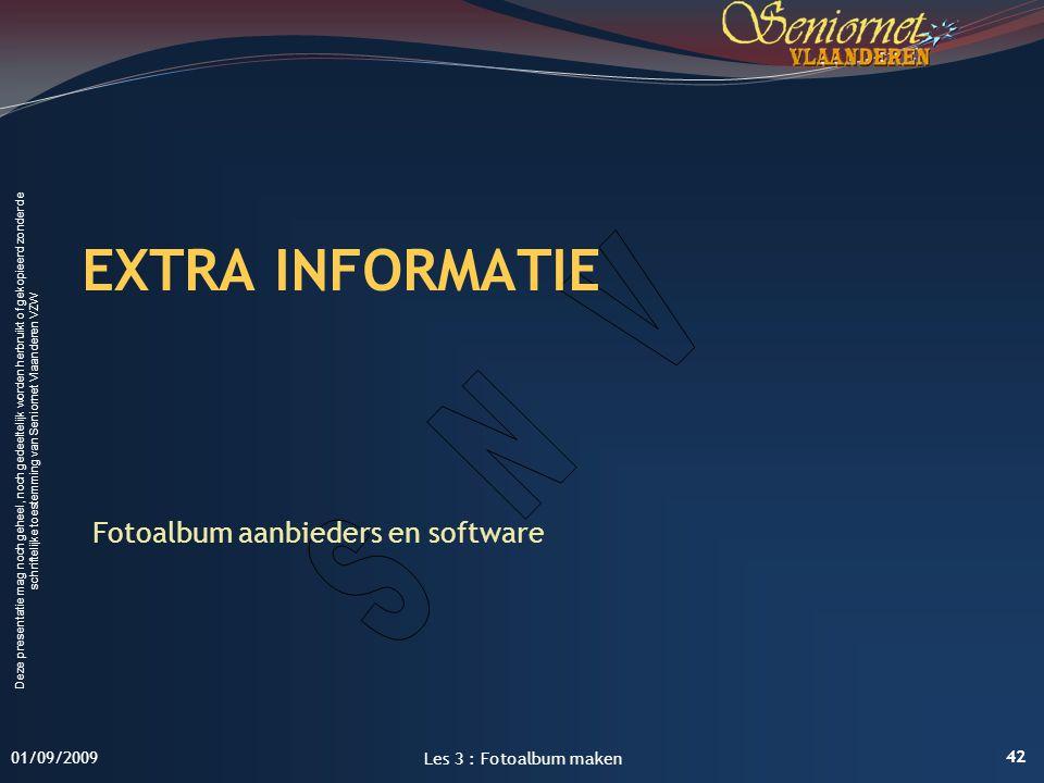 Deze presentatie mag noch geheel, noch gedeeltelijk worden herbruikt of gekopieerd zonder de schriftelijke toestemming van Seniornet Vlaanderen VZW EX