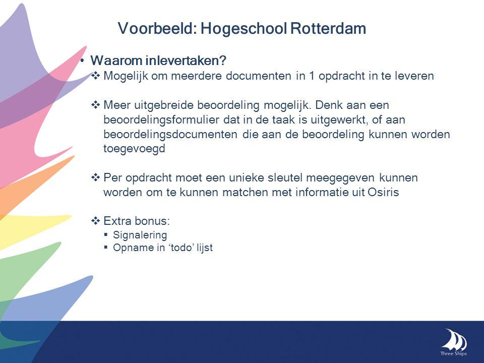 • Waarom inlevertaken?  Mogelijk om meerdere documenten in 1 opdracht in te leveren  Meer uitgebreide beoordeling mogelijk. Denk aan een beoordeling