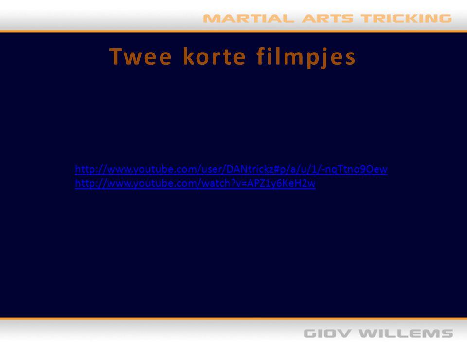 Twee korte filmpjes http://www.youtube.com/user/DANtrickz#p/a/u/1/-nqTtno9Oew http://www.youtube.com/watch?v=APZ1y6KeH2w