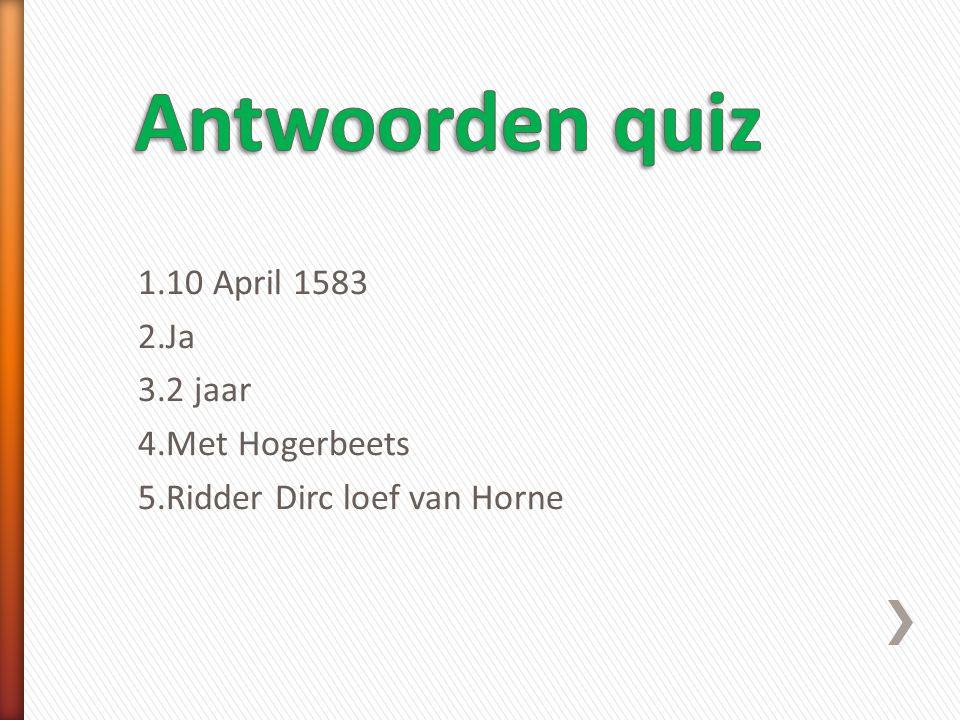 1.Wanneer was Hugo de Groot geboren? 2.Was Hugo slim? 3.Hoe lang zat hij opgesloten in Slot Loevestein? 4.Met wie zat Hugo opgesloten in slot Loeveste