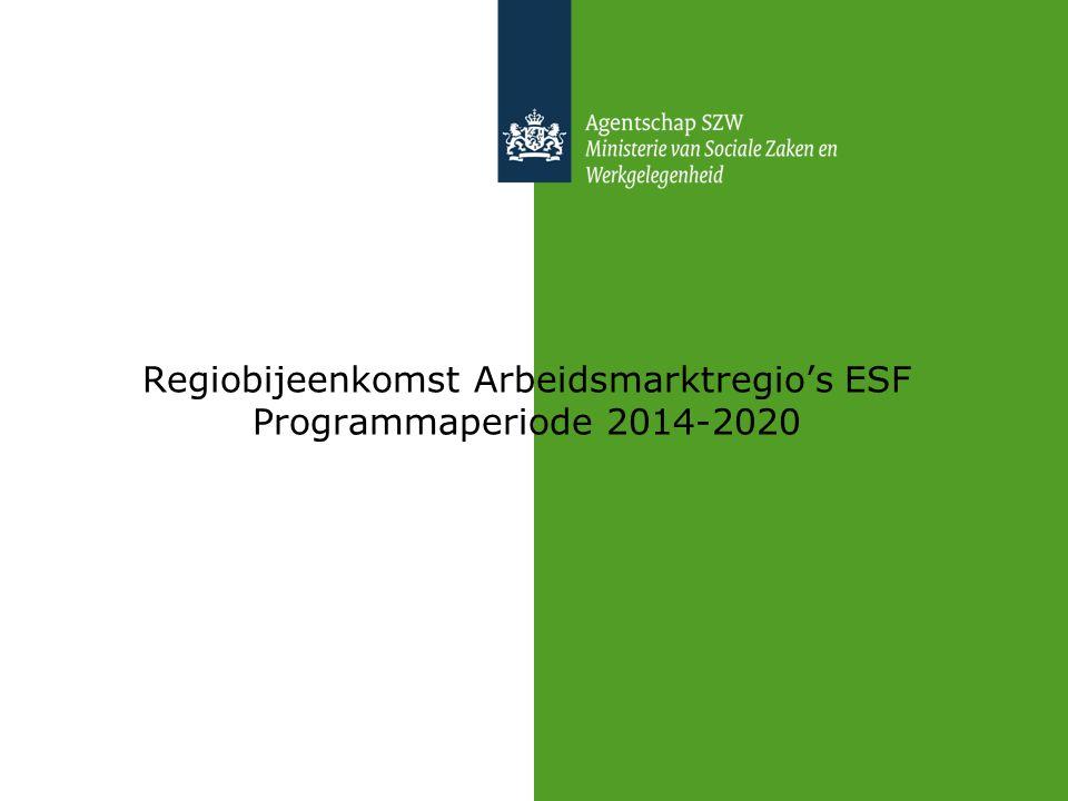 Regiobijeenkomst Arbeidsmarktregio's ESF Programmaperiode 2014-2020
