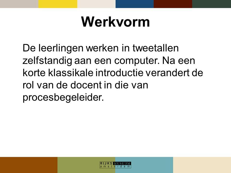 Werkvorm De leerlingen werken in tweetallen zelfstandig aan een computer. Na een korte klassikale introductie verandert de rol van de docent in die va