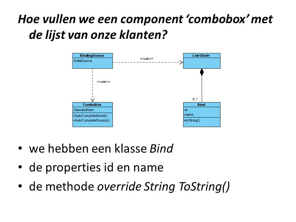 Hoe vullen we een component 'combobox' met de lijst van onze klanten.