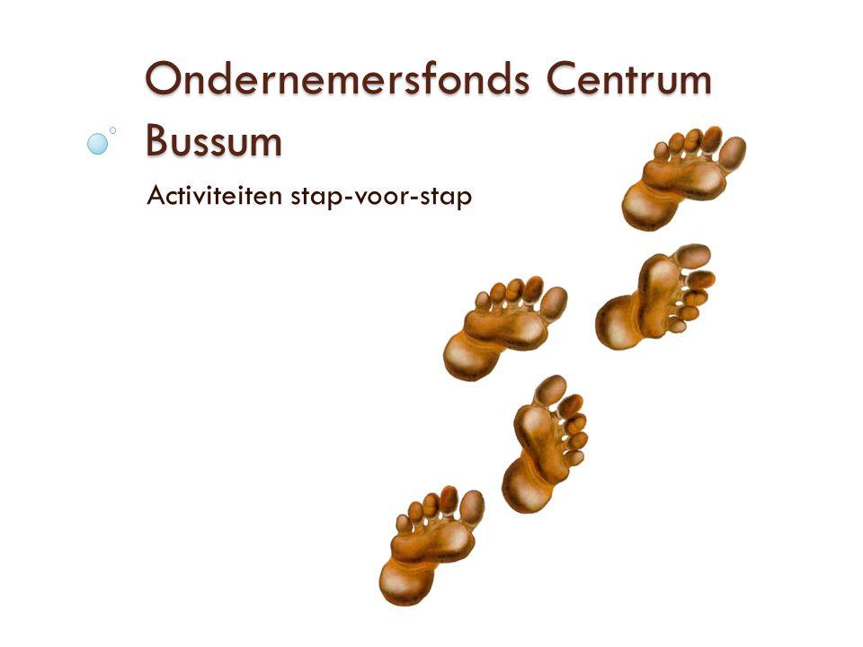 Ondernemersfonds Centrum Bussum Activiteiten stap-voor-stap