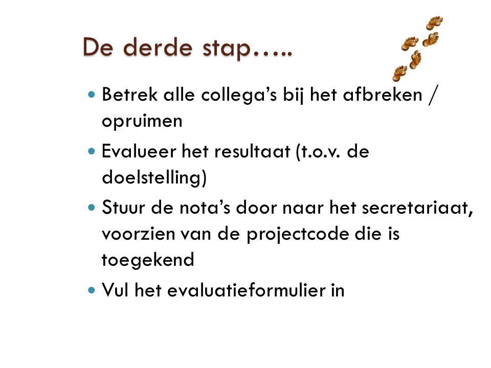 De derde stap…..